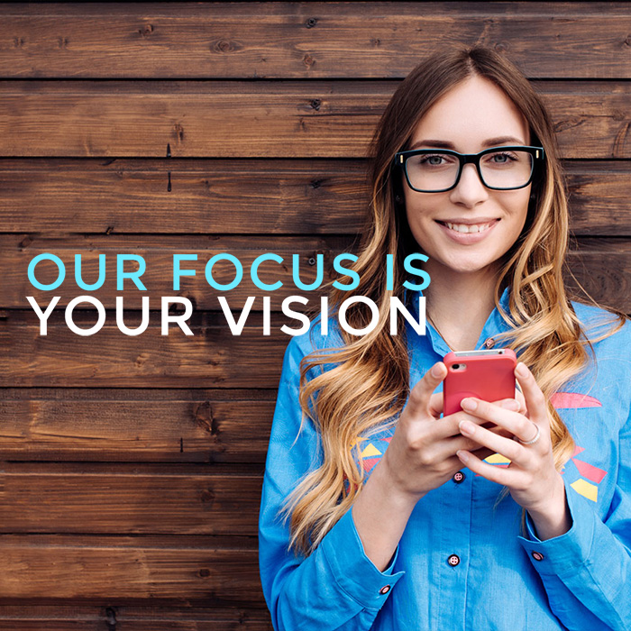 Our vision is your vision.